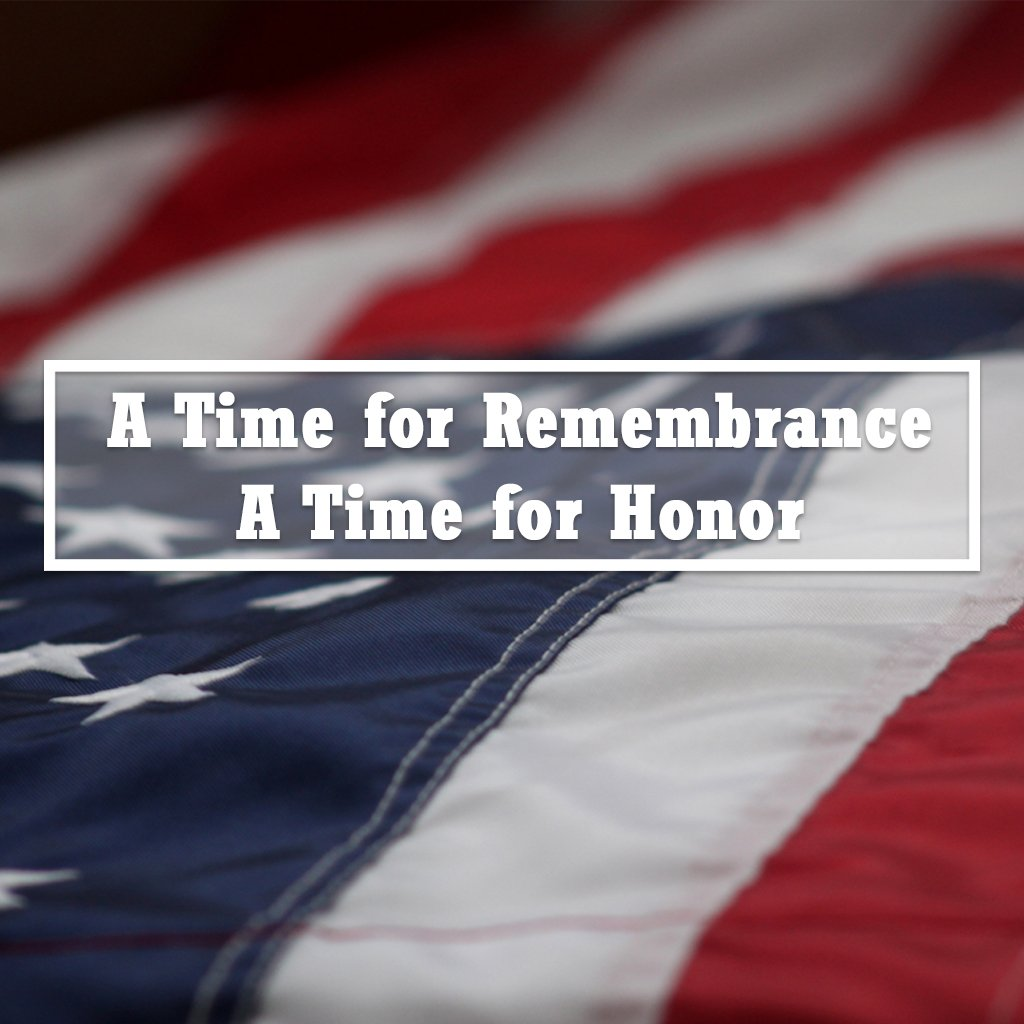A Time for Remembrance, A Time for Honor