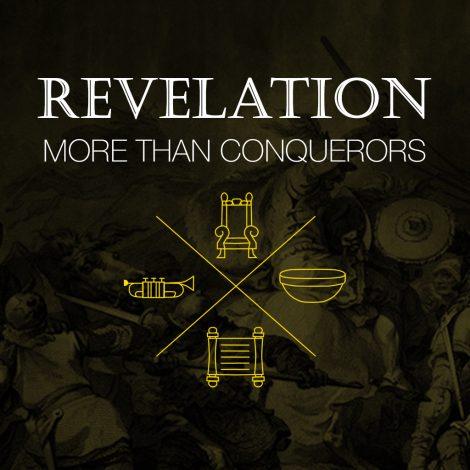 Revelation More than Conquerors