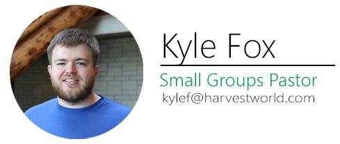 Kyle Fox Small Groups Pastor
