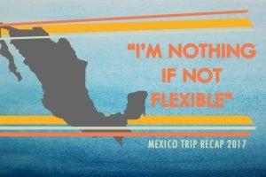 """""""I'm nothing if not flexible"""""""