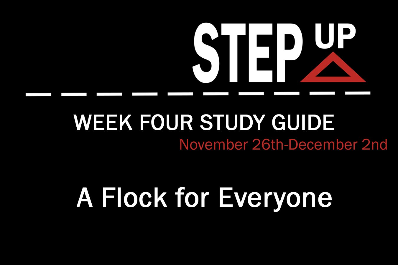 Step Up: Week Four Study Guide