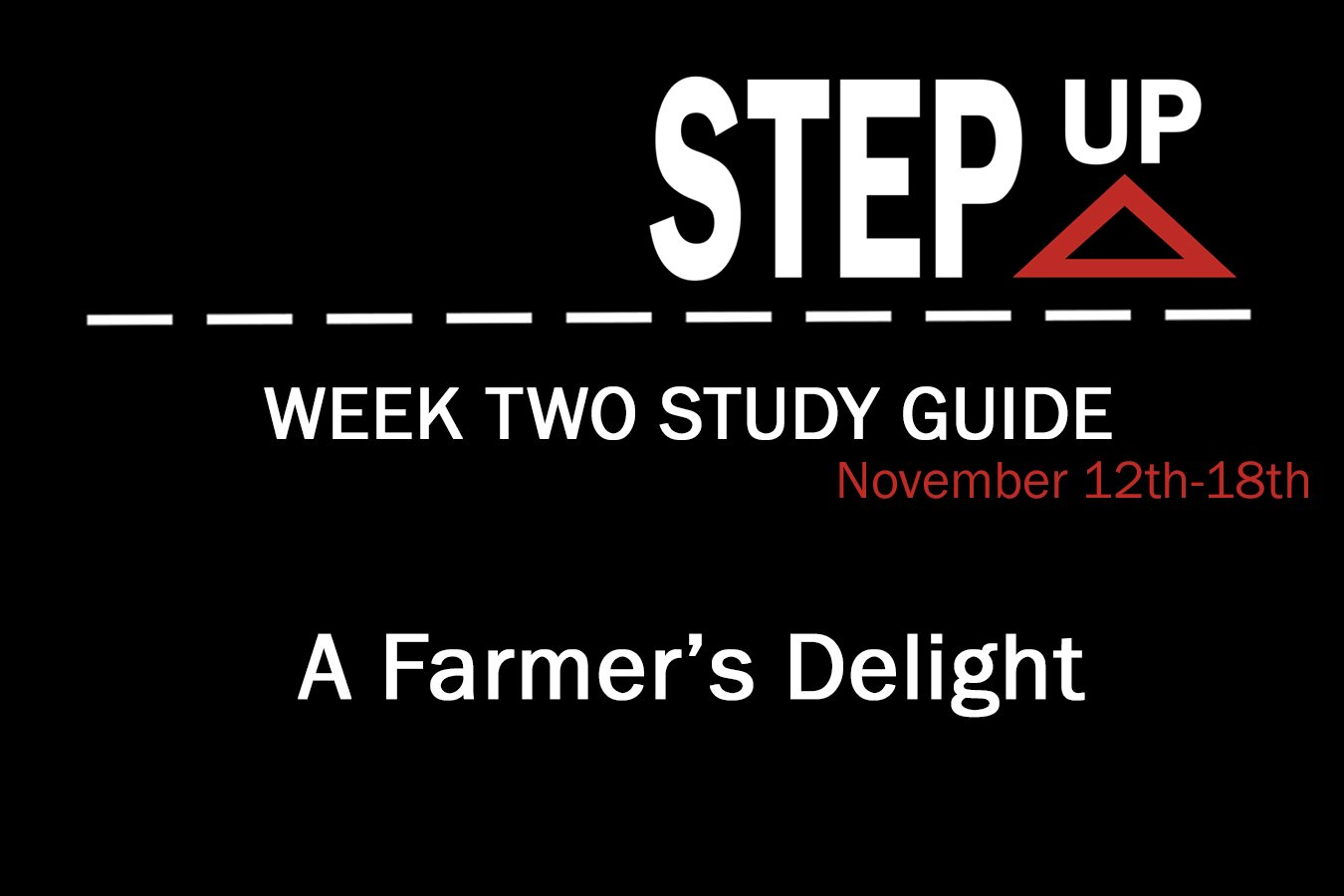 Step Up: Week Two Study Guide