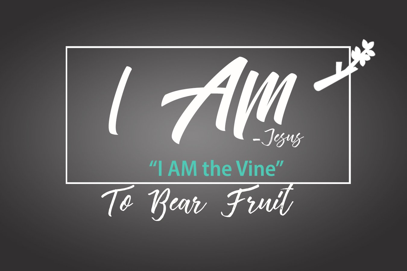 To Bear Fruit