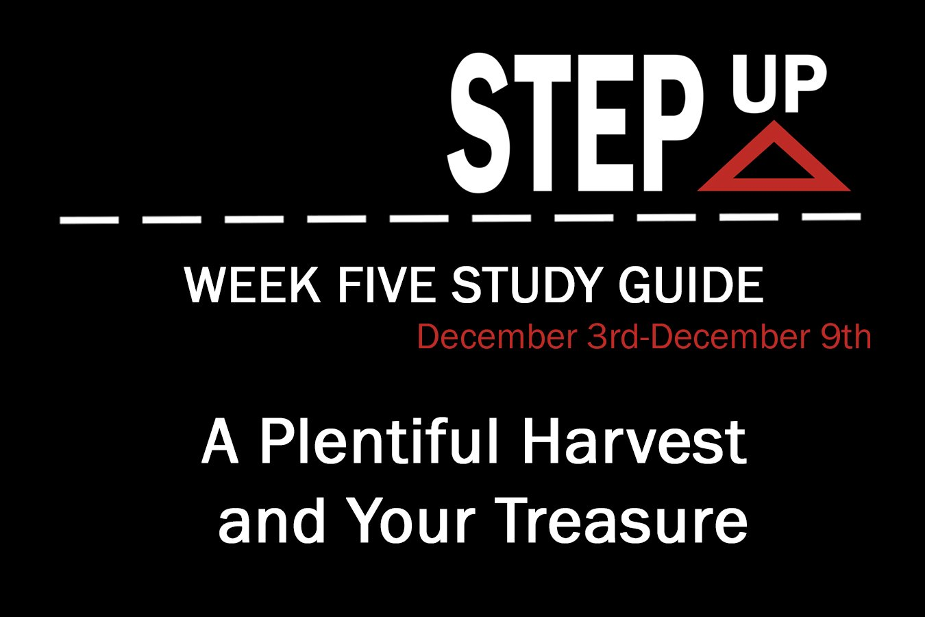 Step Up: Week Five Study Guide
