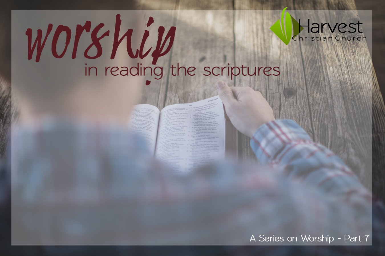 Worship in Reading the Scriptures