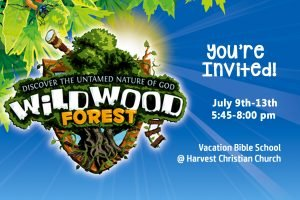 Wildwood Forest Vacation Bible School (VBS!)