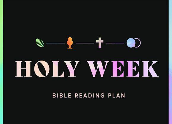 Holy Week Bible Reading Plan