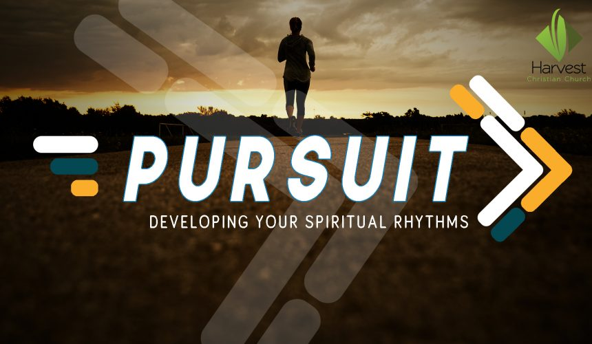 The Pursuit of Spiritual Rhythms