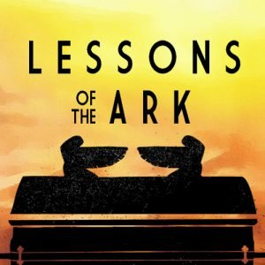 Lessons of the Ark, Part 3