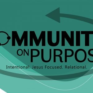 Community on Purpose, Pt. 1