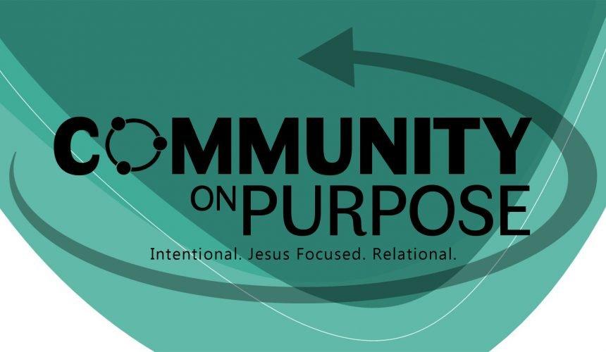 Community on Purpose, Pt. 1
