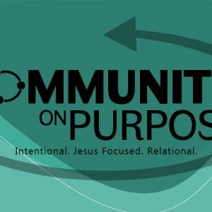 Community on Purpose, Pt. 4