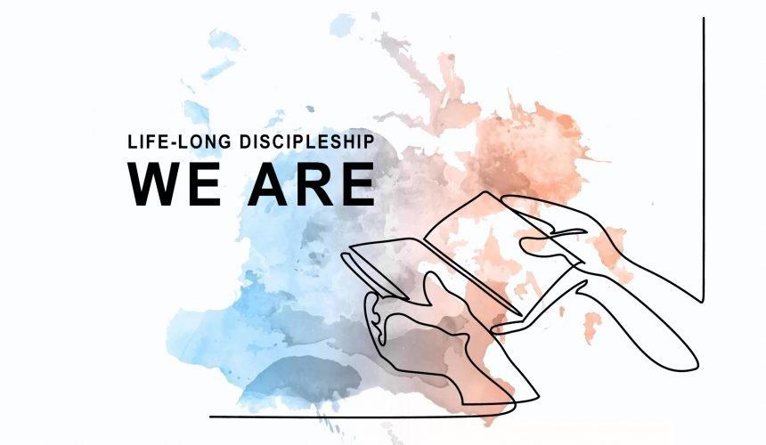 Life-Long Discipleship