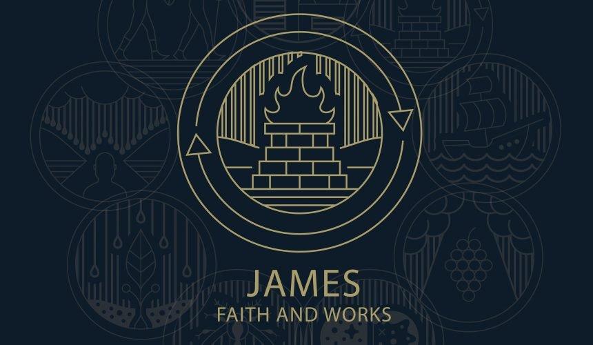 James: Faith and Works
